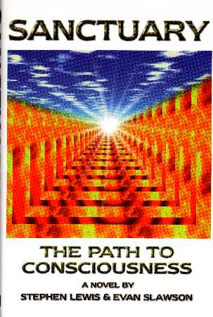 Sanctuary - The Path to Consciousness by Stephen Lewis and Evan Slawson