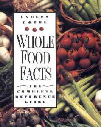 Whole Food Facts; Evely Roehl