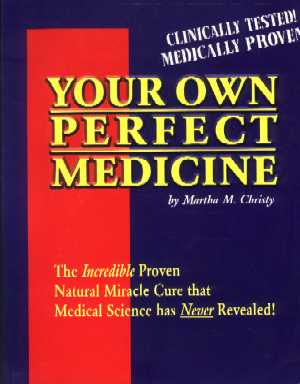 Your Own Perfect Medicine