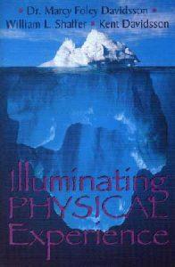 Illuminating Physical Experience