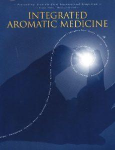 Integrated Aromatic Medicine (1998)